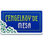 MESA MESKEN / ÇENGELKÖY'DE MESA